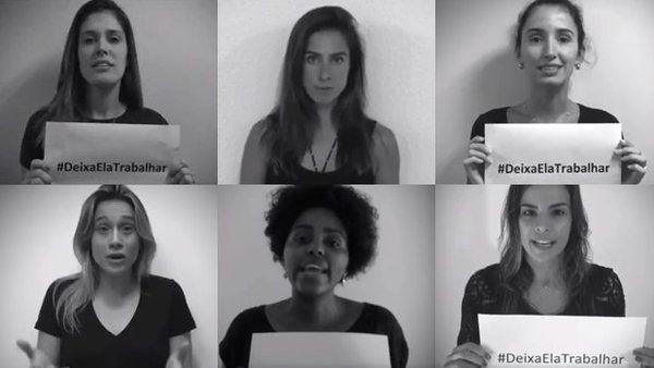 Campanha #DeixaElaTrabalhar. Foto: Reprodução de vídeo